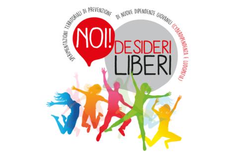 Noi! Desideri Liberi. Sperimentazioni territoriali di prevenzione di nuove dipendenze giovanili