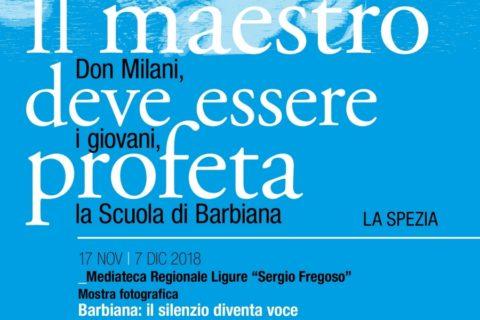 Il Maestro deve essere profeta – Don Milani, i giovani, la Scuola di Barbiana