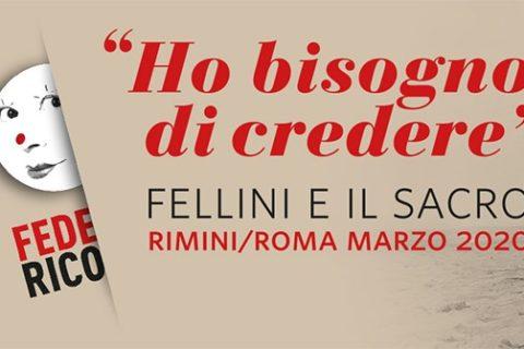 Ho bisogno di credere: Fellini e il Sacro
